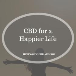 CBD for a Happier Life